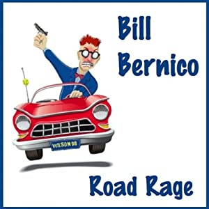 Road Rage: Short Story | [Bill Bernico]