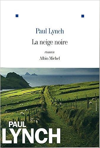 Neige noire / Lynch.- Albin Michel, 2015