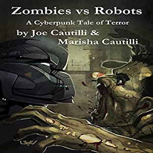 Zombies vs Robots Audiobook
