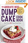 The Absolute Best Dump Cake Cookbook:...