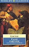 Faust: Part One (Worlds Classics) (Pt. 1) (0192816667) by J. W. von Goethe