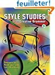 Style Studies for the Creative Drummer