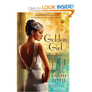 Golden Girl: The American Fairy Trilogy Book 2 by Sarah Zettel