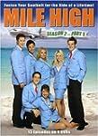 Mile High: Season 2 Part 1