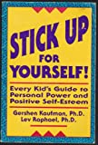 img - for Stick Up For Yourself 1990 Edition book / textbook / text book