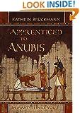 Apprenticed to Anubis: In Maat's Service Vol. 1