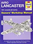 Avro Lancaster Manual: An insight int...