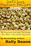 Delicious Popcorn Recipes: 49 Popcorn Recipes To Make The Best Flavored Popcorn. image