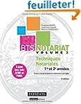 BTS Notariat : Volume 2, Techniques n...