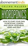 Hydroponics: How To Start Your Own Hy...