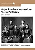 img - for Major Problems in American Women's History (Major Problems in American History) book / textbook / text book