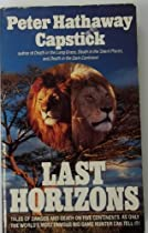 Last Horizons: Hunting, Fishing, & Shooting on Five Continents