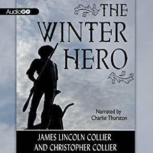The Winter Hero | [James Lincoln Collier, Christopher Collier]