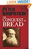 The Conquest of Bread (Dover Books on History, Political and Social Science)
