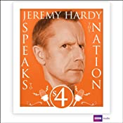 Jeremy Hardy Speaks to the Nation: Series 4 | [Jeremy Hardy]