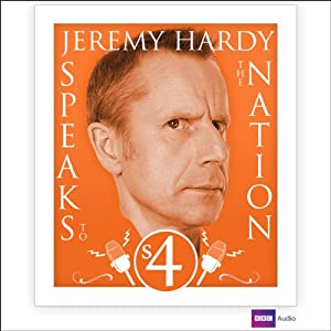 Jeremy Hardy Speaks to the Nation: Series 4 Radio/TV Program