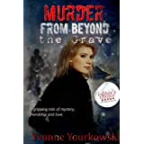 Murder from Beyond the Graveby Yvonne A. Yourkowski