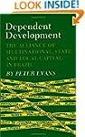 Dependent Development: The Alliance o...