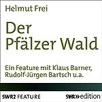 Der Pfälzer Wald | Helmut Frei