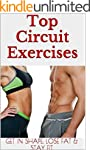 Top Circuit Exercises- Get in Shape,...