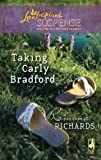 The Taking of Carly Bradford (Jackson's Retreat, Book 3) (Steeple Hill Love Inspired Suspense #150)