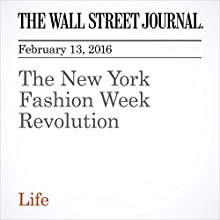 The New York Fashion Week Revolution Other by Christina Binkley Narrated by Paul Ryden