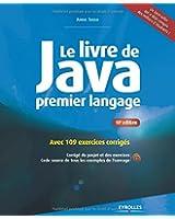 Le livre de Java premier langage : Avec 109 exercices corrigés