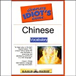 The Complete Idiot's Guide to Chinese, Vocabulary  by Linguistics Team