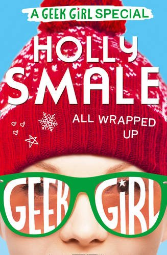 all-wrapped-up-geek-girl-special-book-1