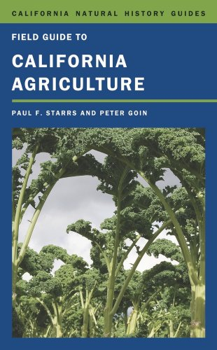 Field Guide to California Agriculture (California Natural History Guides)