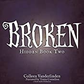 Broken: Hidden, Book 2 | Colleen Vanderlinden