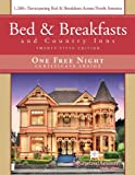 Bed & Breakfast and Country Inns, 25th Edition (Bed and Breakfasts and Country Inns)