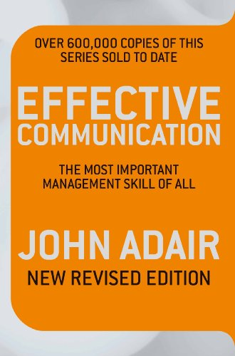 Effective Communication (Revised Edition): The most important management skill of all