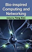 Bio-Inspired Computing and Networking Front Cover