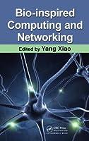 Bio-Inspired Computing and Networking