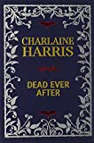 Dead Ever After: Limited Signed Linen Bound Edition