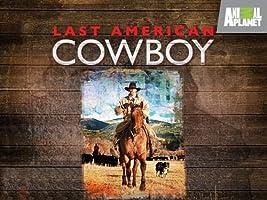 Last American Cowboy: Season 1 [HD]