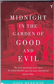 Midnight In The Garden Of Good And Evil A Savannah Story John Berendt 9780099576112 Amazon