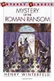 Mystery of the Roman Ransom (Odyssey Classic) (0152566147) by Winterfeld, Henry