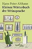 img - for Kleines W   rterbuch der Weinsprache book / textbook / text book
