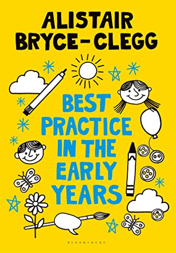 The Best Practice in the Early Years (Professional Development)