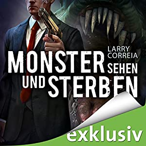 Monster sehen und sterben (Monster Hunter 4) Hörbuch