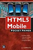 img - for HTML5 Mobile Pocket Primer with DVD (Pocket Primer Series) book / textbook / text book