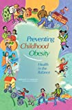 img - for Preventing Childhood Obesity: Health in the Balance book / textbook / text book