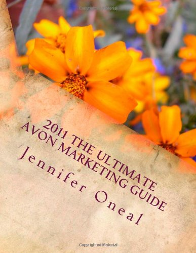 2011 The Ultimate Avon Marketing Guide
