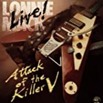 Live Attack Of The Killer