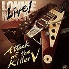 Attack Of The Killer V: Live