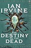 img - for The Destiny of the Dead: A Tale of the Three Worlds (The Song of Tears, Vol. 3) book / textbook / text book