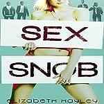 Sex Snob | Elizabeth Hayley