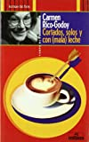 img - for Cortados, Solos y Con (Mala) Leche (Tiempo de encuentro) (Spanish Edition) book / textbook / text book
